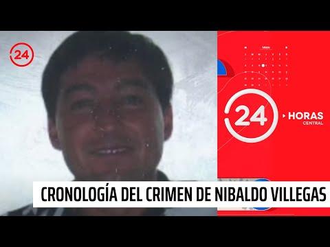 Reportajes 24:  Cronología del crimen del profesor Nibaldo Villegas