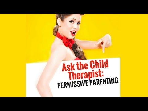 Is Permissive Parenting Bad? Spoiler Alert...(yes)