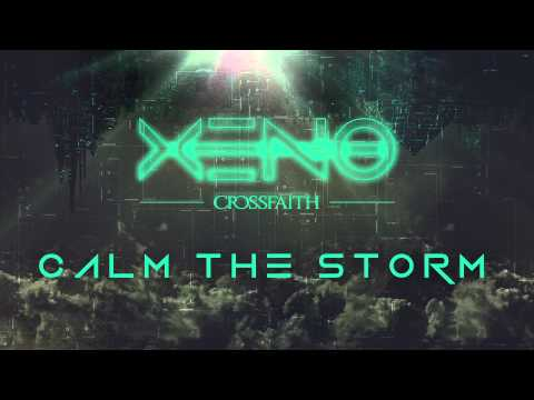 Клип Crossfaith - Calm the Storm