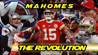Patrick Mahomes - The Revolution