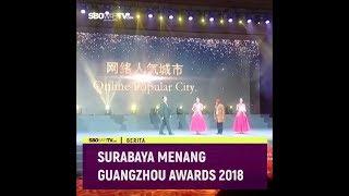 SURABAYA MENANG GUANGZHOU AWARD