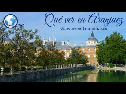 Qué Ver En Aranjuez Madrid Patrimonio De La Humanidad Youtube