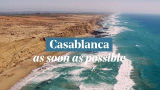 Casablanca - Morocco, As soon as possible