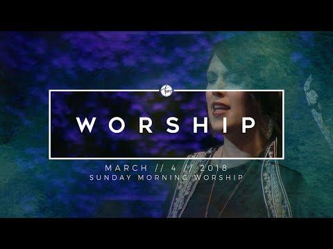 3.4.18 Sunday Morning Worship