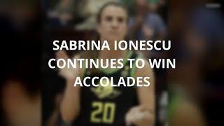 Sabrina Ionescu Continues To Win Accolades