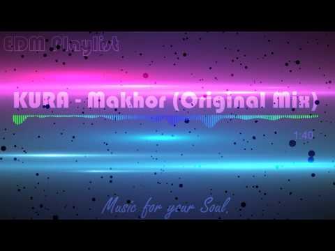 KURA - Makhor (Original Mix)