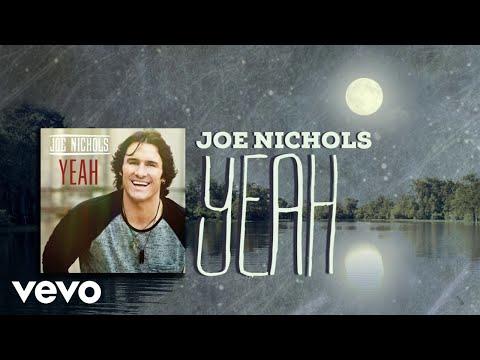 Joe Nichols - Yeah (Lyric Video) Mp3