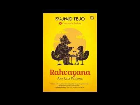 Sujiwo Tejo - Rahvayana - Aku Lala Padamu - 12 Love is Oh, My God