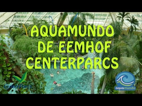 Center Parcs De Eemhof Plattegrond.Aquamundo De Eemhof Centerparcs