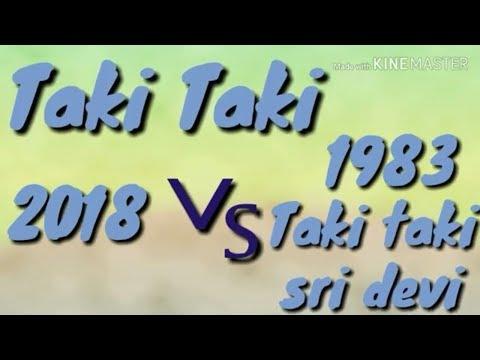 Taki taki 2018 vs Taki O Taki - Jeetendra, Sridevi, Kishore Kumar, Asha Bhosle, Himmatwala Song Mp3