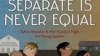 Separate is Never Equal Book Trailer