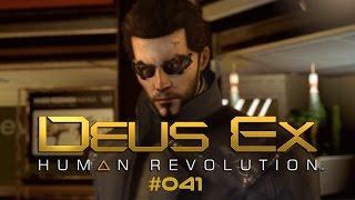 Deus Ex: Human Revolution - WTF is das fürn Boss??? - #041 - Lets Play