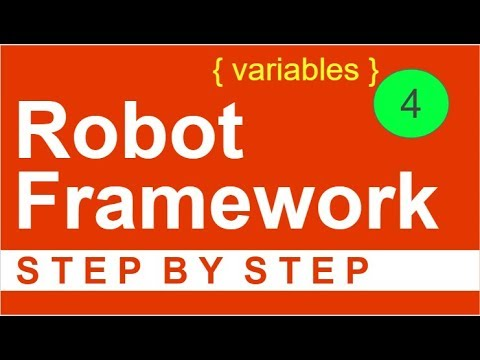 Robot Framework Beginner Tutorial 4 - How to use VARIABLES
