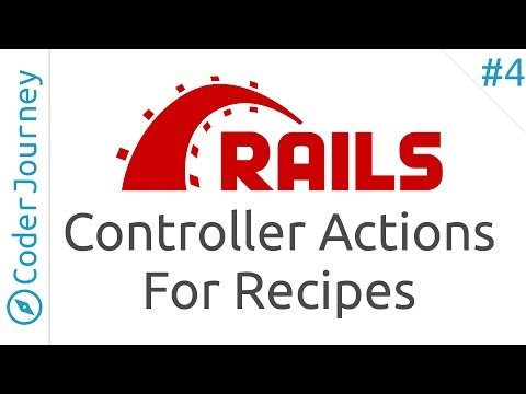 Learn Ruby on Rails - Part 4 - Recipes' Controller and Views