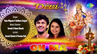 Download Oh Ma | Hindi Devotional Song | Sonu Niigaam, Sadhana Sargam MP3 song and Music Video
