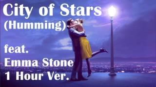 City of Stars (Humming) 1 hr feat. Emma Stone (1 HOUR) LA LA LAND