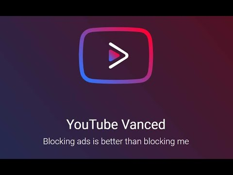 How to install Youtube Vanced    Youtube no ads    4K ultra resolution    Blocking ads
