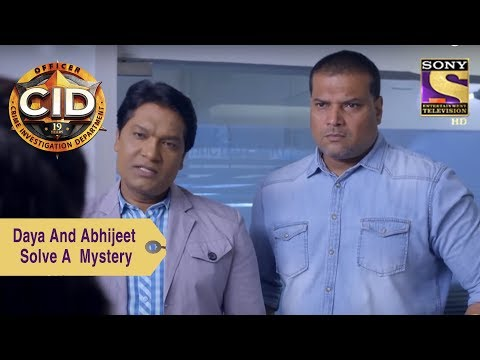Your Favorite Character | Daya And Abhijeet Solve A Murder Mystery  | CID