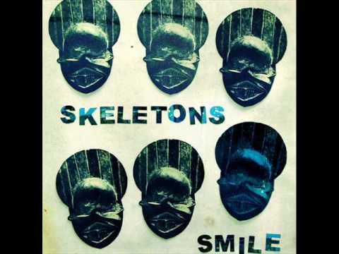 Skeletons - Positive Force