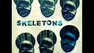 Skeletons - Positive Force