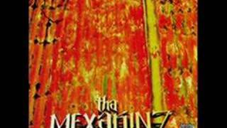 THA MEXAKINZ-NEVER IN THIS WORLD