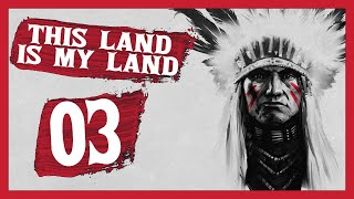 """Stolen!"" This Land Is My Land Gameplay PC Let's Play Part 3"