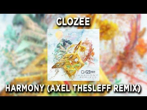 CloZee - Harmony (Axel Thesleff Remix)