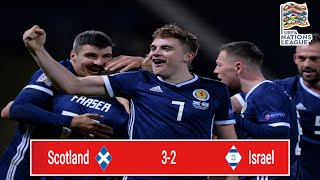 Scotland 3-2 Israel Review | James Forrest On Fire 🔥| UEFA Nations League C1