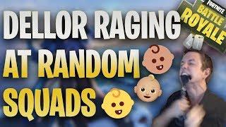 Dellor Raging At Random Fortnite Squads
