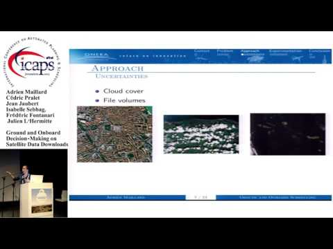 "ICAPS 2015: ""Ground and Onboard Decision-Making on Satellite Data Downloads"""