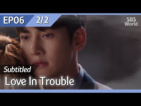[CC/FULL] Love In Trouble EP06 (2/2) | 수상한파트너