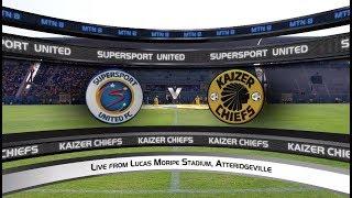 MTN8 Semi-Final 1st Leg | SuperSport United vs Kaizer Chiefs