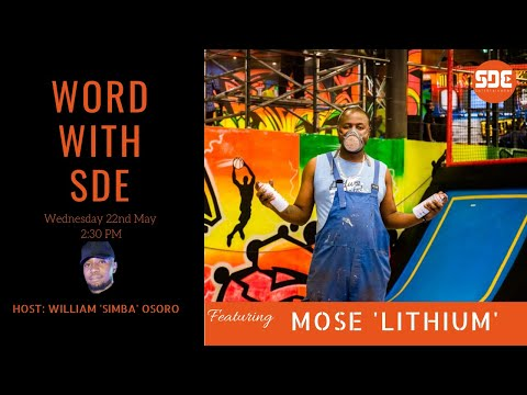 Mose 'Lithium' on Word With SDE