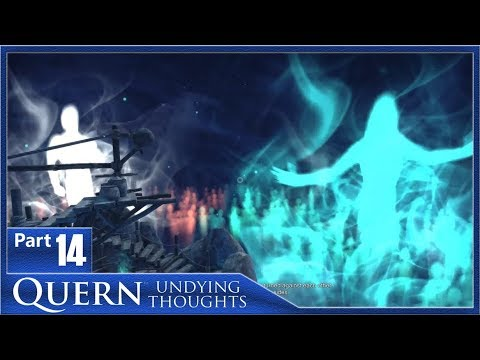 Quern - Undying Thoughts, Part 14 / The Rise and Fall of Civilisations