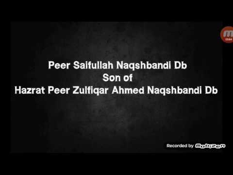 Peer Saifullah Naqshbandi DbSon of Hazrat Peer ZulfiqarAhmed Naqshbandi Db
