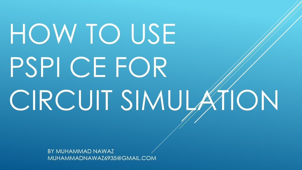 How To Use Pspice For Circuit Simulation Youtube Simulator Will Help You Easily Simulate Circuits Developed On A