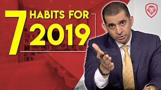 7 Habits to Help Dominate in 2019