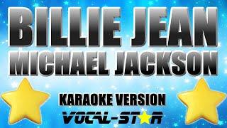 Michael Jackson - Billie Jean (Karaoke Version) with Lyrics HD Vocal-Star Karaoke