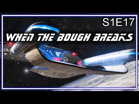 Star Trek The Next Generation Ruminations S1E17: When The Bough Breaks