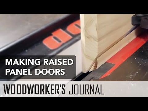 How to Make Raised Panel Doors Using a Table Saw
