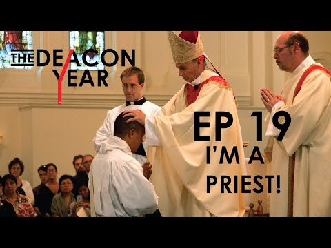 I'm a Priest! THE DEACON YEAR, Ep. #19