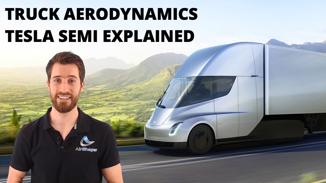 Truck aerodynamics - Tesla Semi Explained