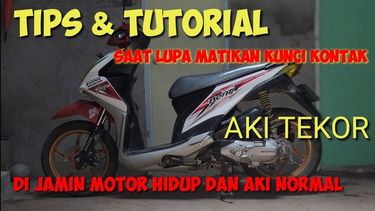 Tutorial Dan Tips Motor Beat Esp Mati Karna Aki Tekor Akibat Lupa