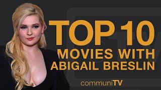 Top 10 Abigail Breslin Movies YouTube Videos