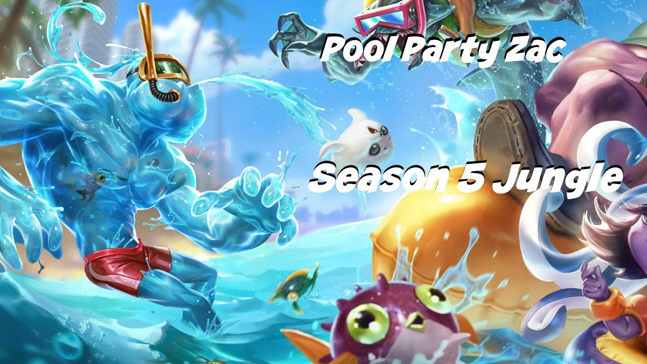 League Of Legends Pool Party Zac Jungle Gameplay Youtube