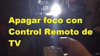 Apagar Foco con el Control Remoto del TV (Fácil de hacer)