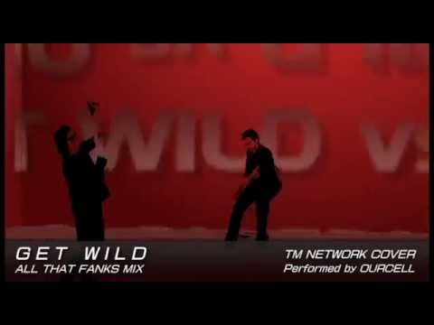 Get Wild All That Fanks mix
