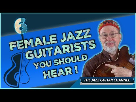 6 Female Jazz Guitarists You Should Hear