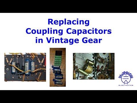 Replacing Coupling Capacitors In Vintage Gear