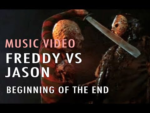 Music Video: Beginning of the End (Freddy vs Jason)